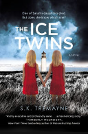 Ice Twins by S.K. Tremayne