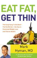 Eat Fat, Get Thin by Mark Hyman